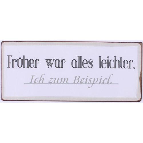 """Blechschild """"Früher…"""""""